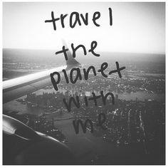 """""""Voyage sur la planète avec moi"""""""